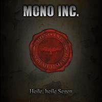 Mono Inc. – Heile, heile Segen